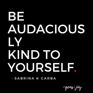 GEMS X JOY audaciously kind+sabrinagarba